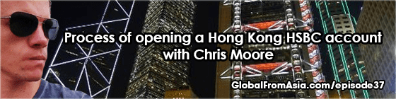 Process of Opening a HSBC Hong Kong Bank Account with