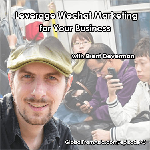 brent deverman globalfromasia Podcast1
