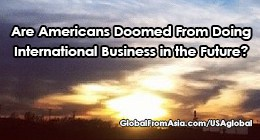 americans hindered do international china business anymore Blog1