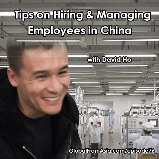 david ho globalfromasia hiring chinese staff Podcast1