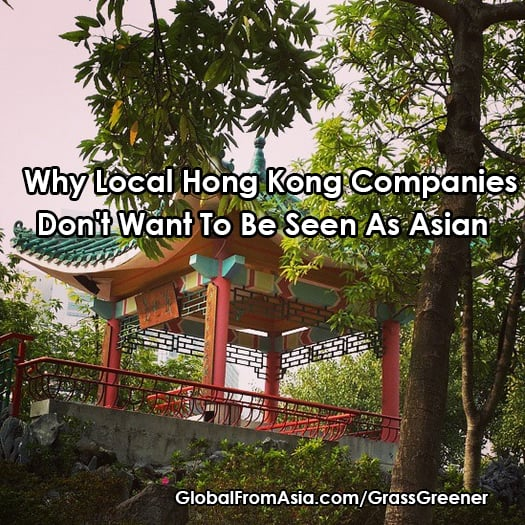 hong kong companies dont want to be local 1
