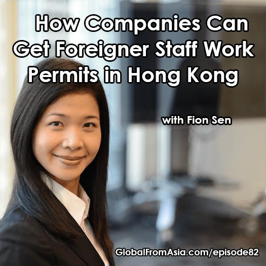 fion sen work visa for businesses in hk Podcast1