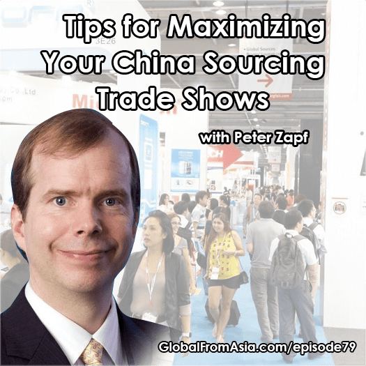globalv2 china sourcing fair sources trade show peter zapf Podcast1