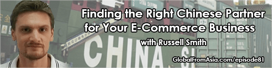 russell smith sourcing from china factories ecommerce Podcast1