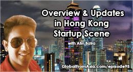 atin batra global from asia startup hong kong scene update 3