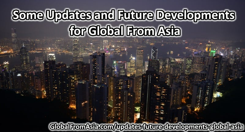 Some Updates and Future Developments for Global From Asia - thumbnail