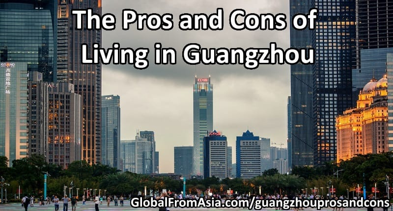 guangzhou-pros-and-cons-thumbnail