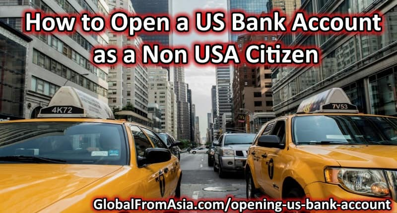 american bank account for non-us citizens