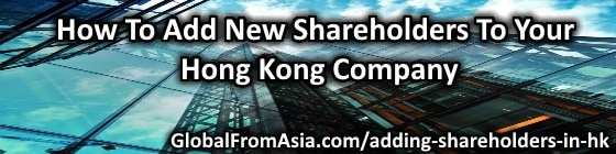 How To Add New Shareholders To Your Hong Kong Company