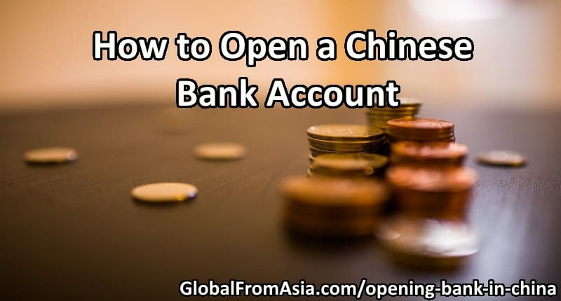 How To Open A Chinese Bank Account